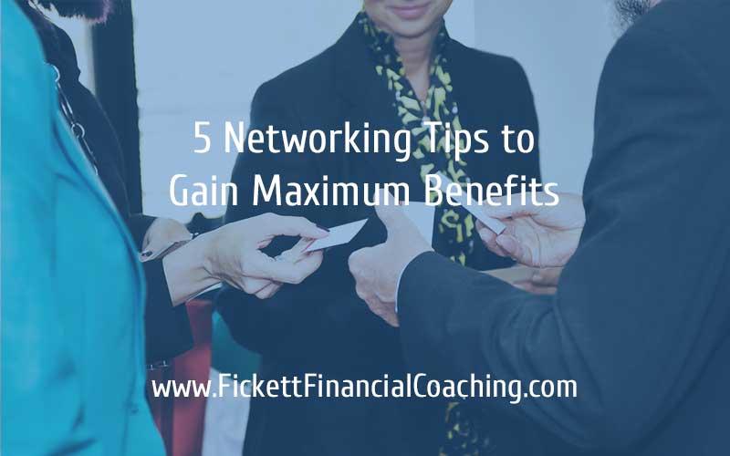 5 Networking Tips to Gain Maximum Benefits